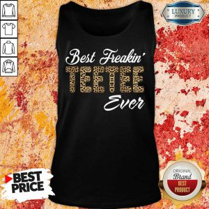 Leopard Best Freakin Teetee Ever Tank Top