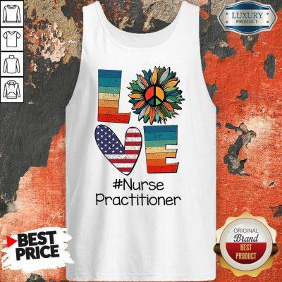 Love American Nurse Practitioner Tank Top