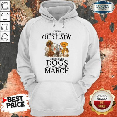 Old Lady Who Love Dog In March Hoodie