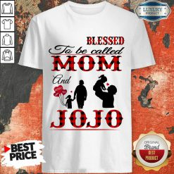 Red Blessed To Be Called Mom And Jojo Shirt