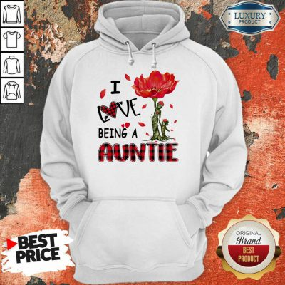 Red Flower I Love Being An Auntie Hoodie