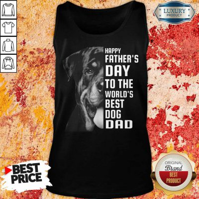 Rottweiler The World's Best Dog Dad Tank Top
