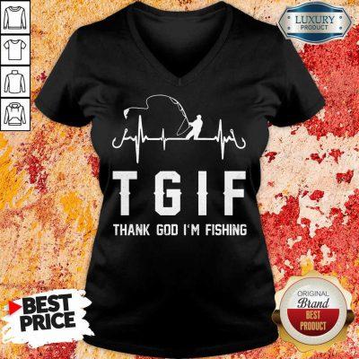 Thank God I'm Fishing Tgif V-neck