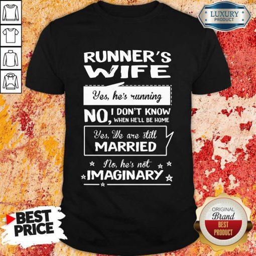 Runners Wife Married Imaginary Shirt